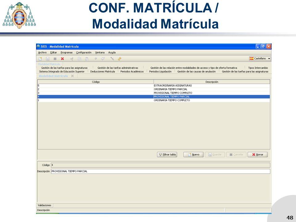 CONF. MATRÍCULA / Modalidad Matrícula 48