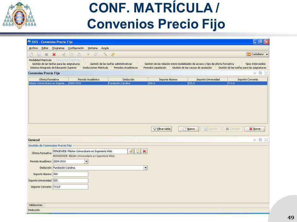 CONF. MATRÍCULA / Convenios Precio Fijo 49