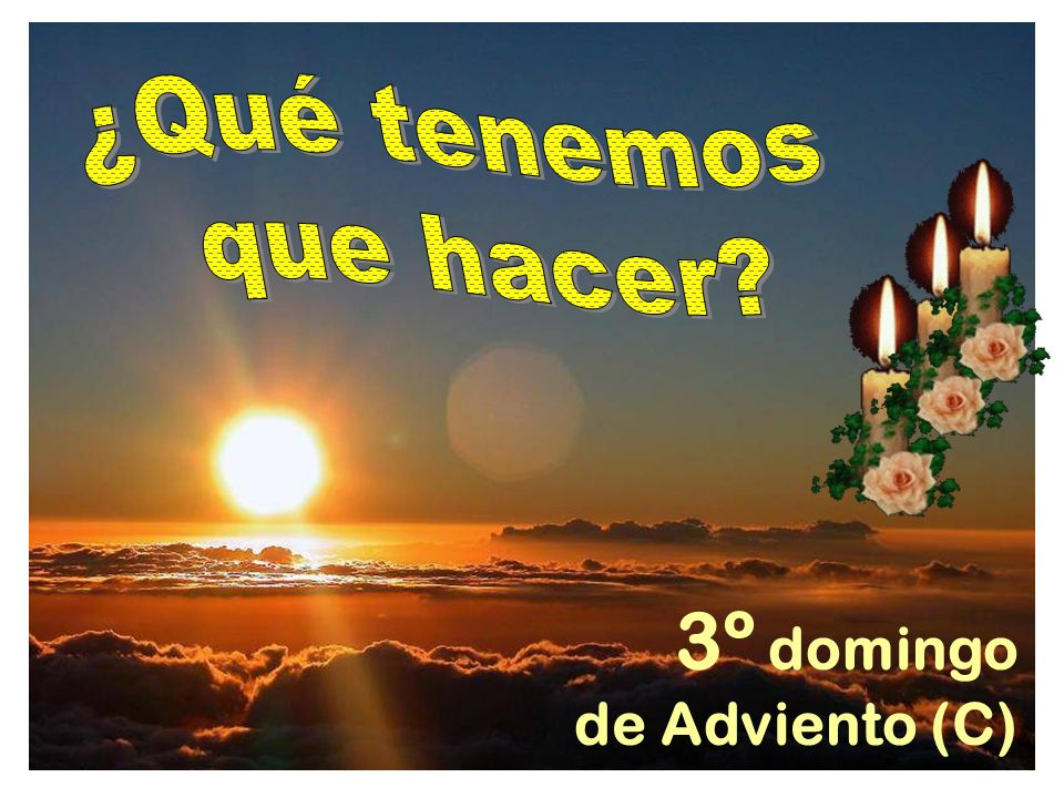 3º domingo de Adviento (C)