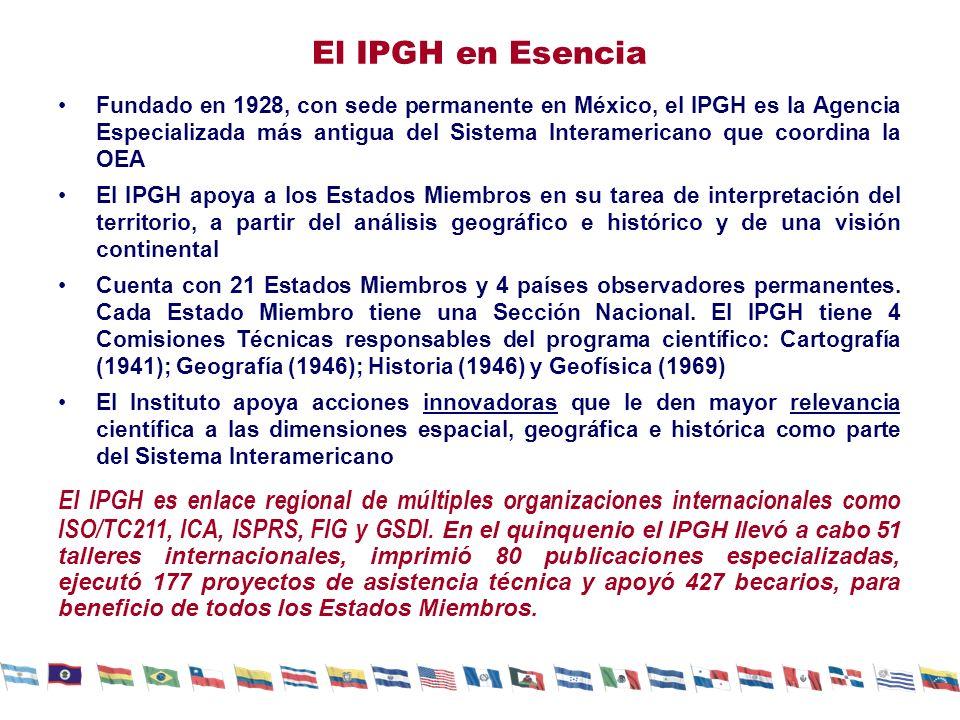 El IPGH en Esencia Fundado en 1928, con sede permanente en México, el IPGH es la Agencia Especializada más antigua del Sistema Interamericano que coor