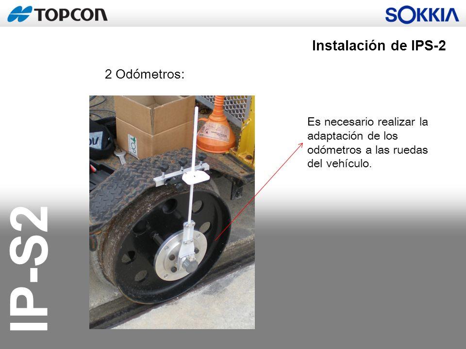 IP-S2 Instalación de IPS-2 2 Odómetros: Es necesario realizar la adaptación de los odómetros a las ruedas del vehículo.