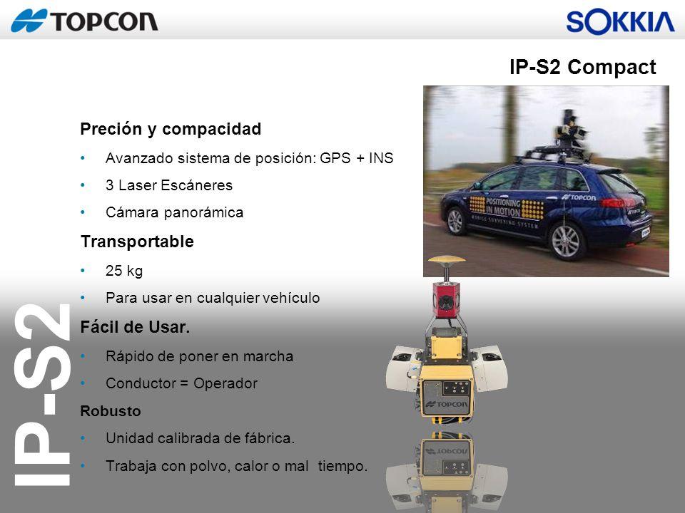 IP-S2 IP-S2 Compact Preción y compacidad Avanzado sistema de posición: GPS + INS 3 Laser Escáneres Cámara panorámica Transportable 25 kg Para usar en