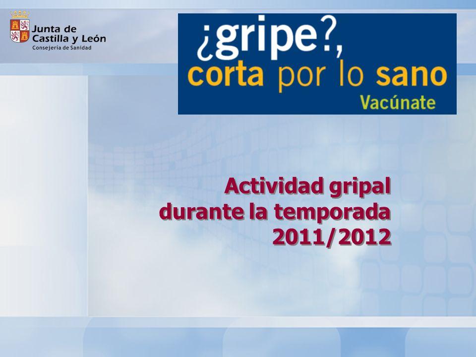 La tasa de incidencia acumulada en la temporada 2011-2012 registrada por la Red centinela sanitaria de Castilla y León fue de 2,9% La onda epidémica comenzó en la semana 2 de 2012, cuando se superó el umbral de 53,7 casos por 100.000 habitantes.
