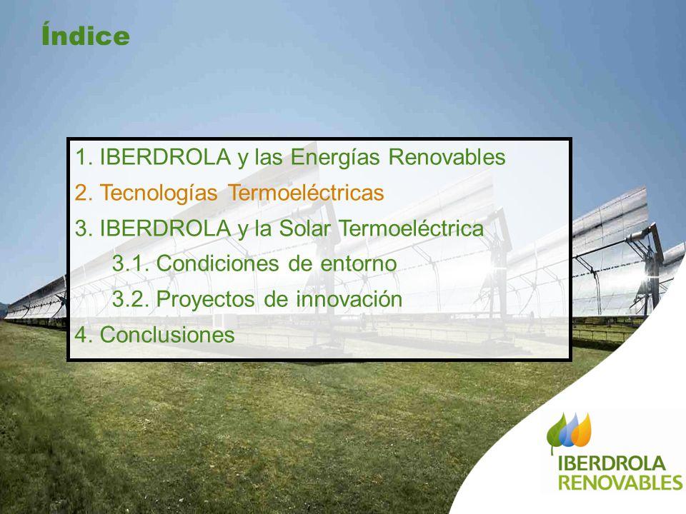 Planta Termosolar de Puertollano 20 de diciembre de 2007 1. IBERDROLA y las Energías Renovables 2. Tecnologías Termoeléctricas 3. IBERDROLA y la Solar