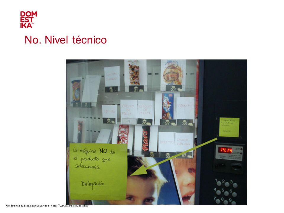 No. Nivel técnico Imágenes subidas por usuarios a: http://wtf.microsiervos.com/