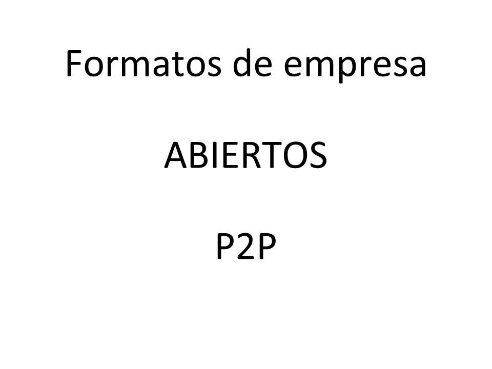 Formatos de empresa ABIERTOS P2P