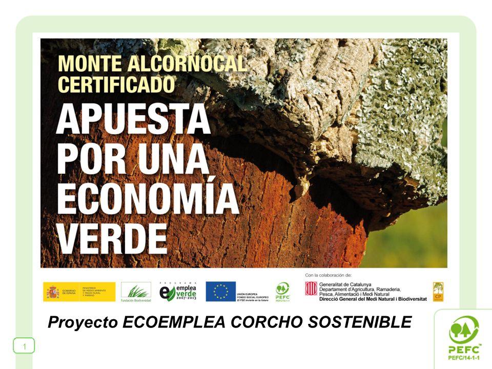 1 ECOEMPLEA CORCHO SOSTENIBLE Proyecto ECOEMPLEA CORCHO SOSTENIBLE