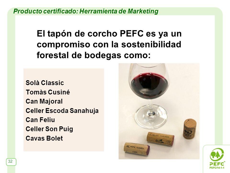 El tapón de corcho PEFC es ya un compromiso con la sostenibilidad forestal de bodegas como: Solà Classic Tomàs Cusiné Can Majoral Celler Escoda Sanahu