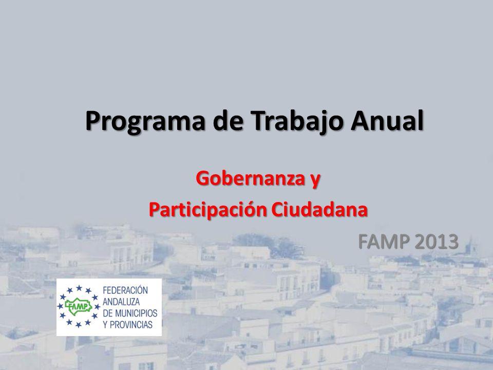 Contribuir al fomento de una cultura participativa en Andalucía, para lograr una gestión local de calidad, fomentando la integración transversal de la Participación Ciudadana en las diferentes políticas sectoriales a nivel local.