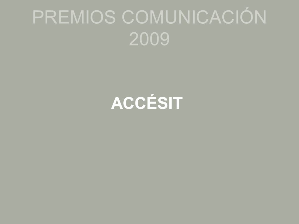 Ignacio Buenavista Miguel Ángel Martínez Reportajes y noticias emitidos en los Informativos fin de semana de Antena 3 PREMIOS COMUNICACIÓN 2009