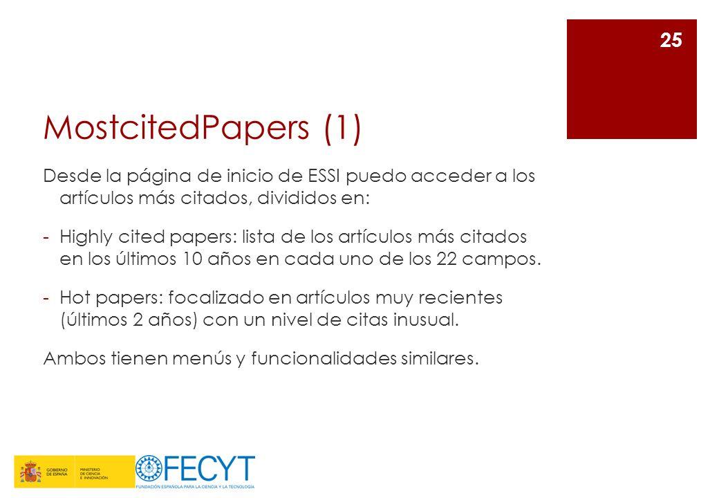MostcitedPapers (1) Desde la página de inicio de ESSI puedo acceder a los artículos más citados, divididos en: -Highly cited papers: lista de los artí