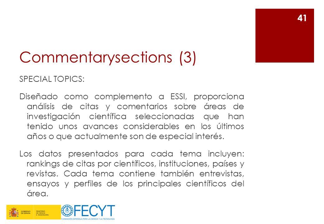 Commentarysections (3) SPECIAL TOPICS: Diseñado como complemento a ESSI, proporciona análisis de citas y comentarios sobre áreas de investigación cien