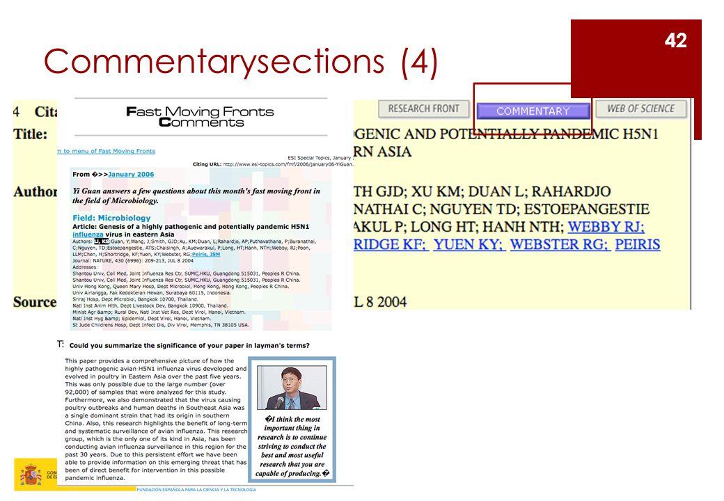 Commentarysections (5) SCIENCEWATCH: Es una newsletter que utiliza los datos únicos de citas de Thomson Scientific para proporcionar rankings, entrevistas y reportajes de los temas científicos más relevantes hoy en día.