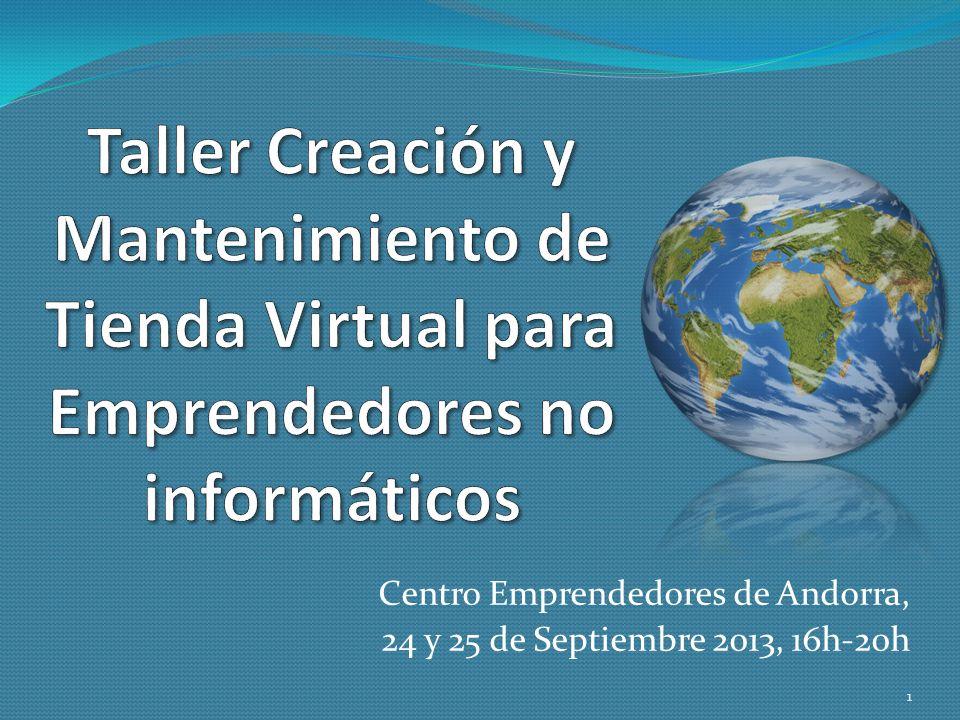 Centro Emprendedores de Andorra, 24 y 25 de Septiembre 2013, 16h-20h 1