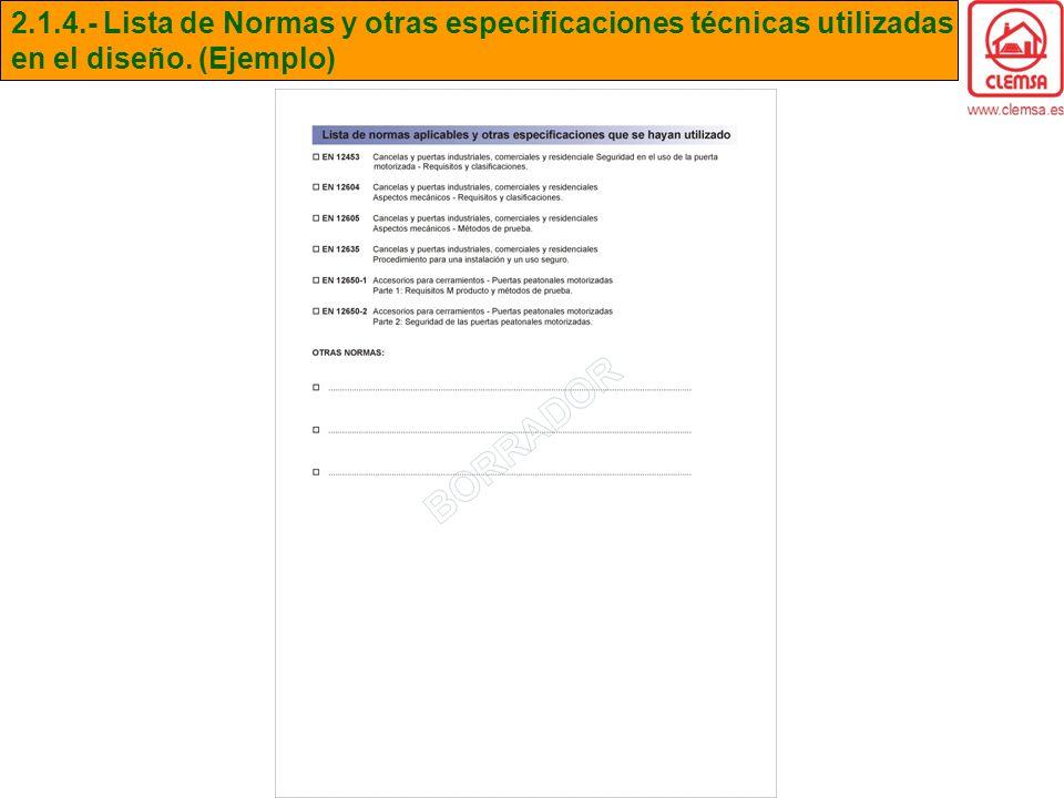 2.1.4.- Lista de Normas y otras especificaciones técnicas utilizadas en el diseño. (Ejemplo)