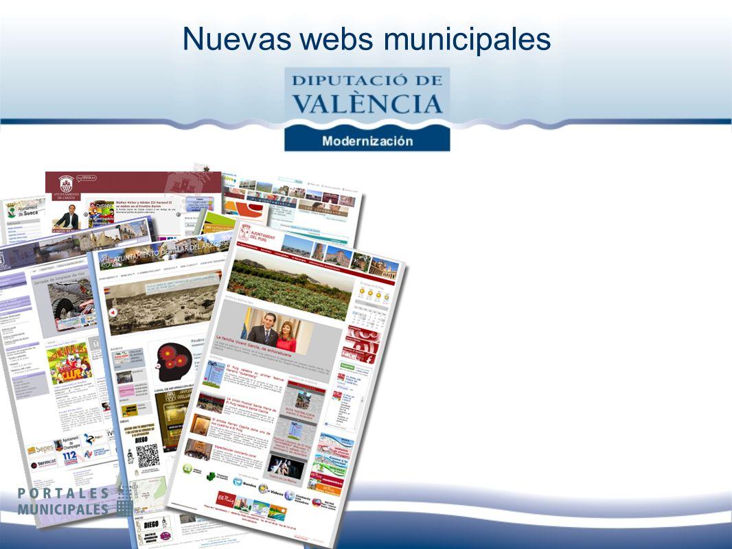 Nuevas webs municipales Más fácil publicar Más accesibles Más personalizables Más tipos de información Más modernas Más dinámicas