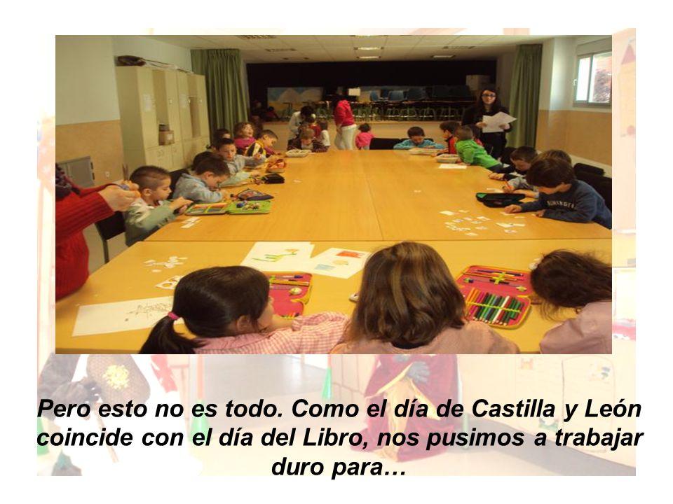 Pero esto no es todo. Como el día de Castilla y León coincide con el día del Libro, nos pusimos a trabajar duro para…