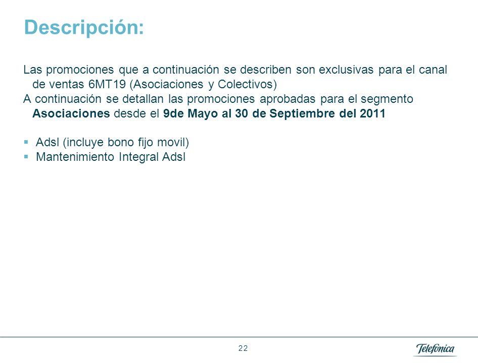 1 1 Índice Oferta para Asociaciones del 8 de Mayo al 30 Septiembre 2011 : 1.1 ADSL 1.2 Mantenimiento Integral Adls 01