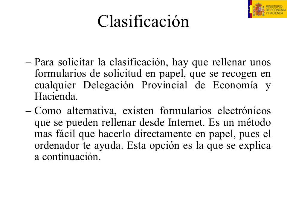 Acceso al sistema Escribir en el navegador: https://eclasificacion.meh.es/webclaem/ Y registrarse