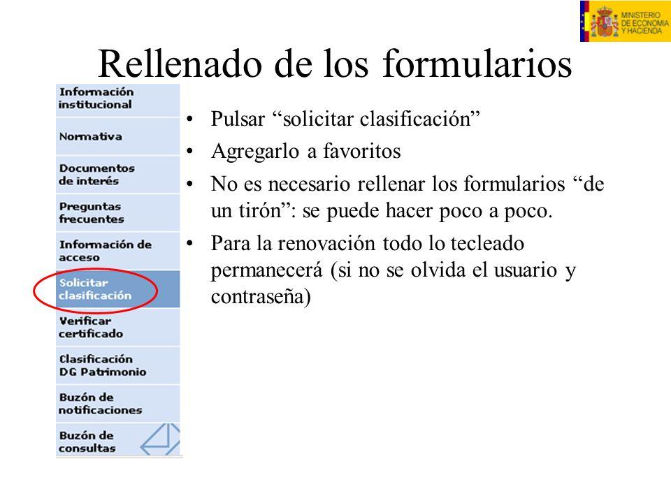 Rellenado de los formularios Pulsar solicitar clasificación Agregarlo a favoritos No es necesario rellenar los formularios de un tirón: se puede hacer