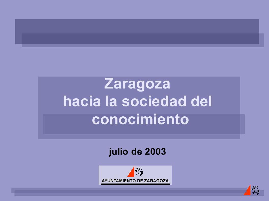 Zaragoza hacia la sociedad del conocimiento julio de 2003