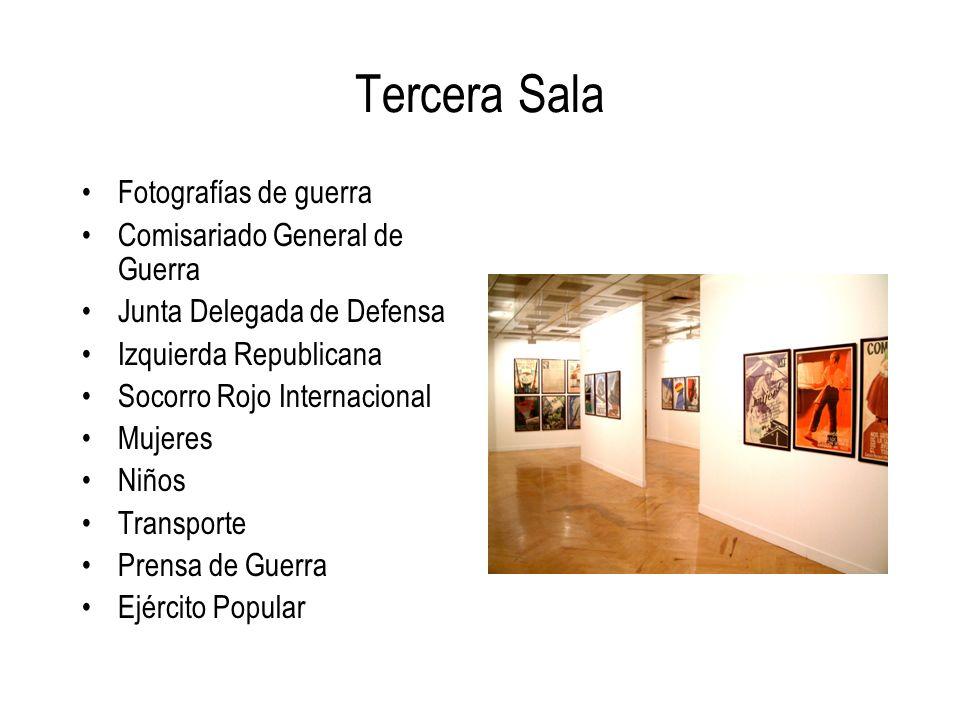 Tercera Sala Fotografías de guerra Comisariado General de Guerra Junta Delegada de Defensa Izquierda Republicana Socorro Rojo Internacional Mujeres Ni