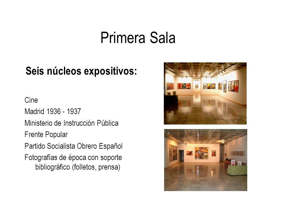 Primera Sala Seis núcleos expositivos: Cine Madrid 1936 - 1937 Ministerio de Instrucción Pública Frente Popular Partido Socialista Obrero Español Foto