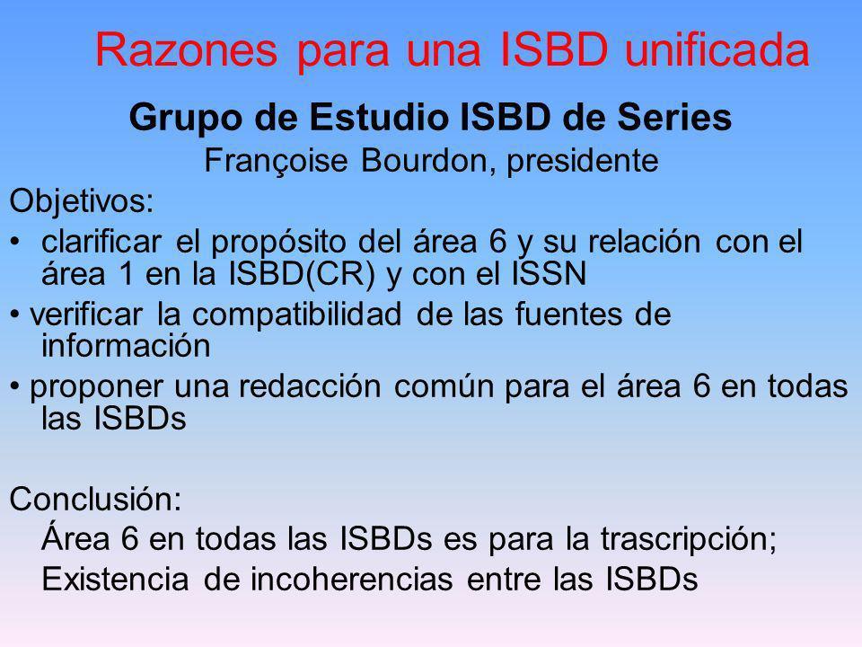 Razones para una ISBD unificada Interés en los múltiples formatos: Uso de múltiples ISBDs y utilización de múltiples designaciones generales de material (DGMs).