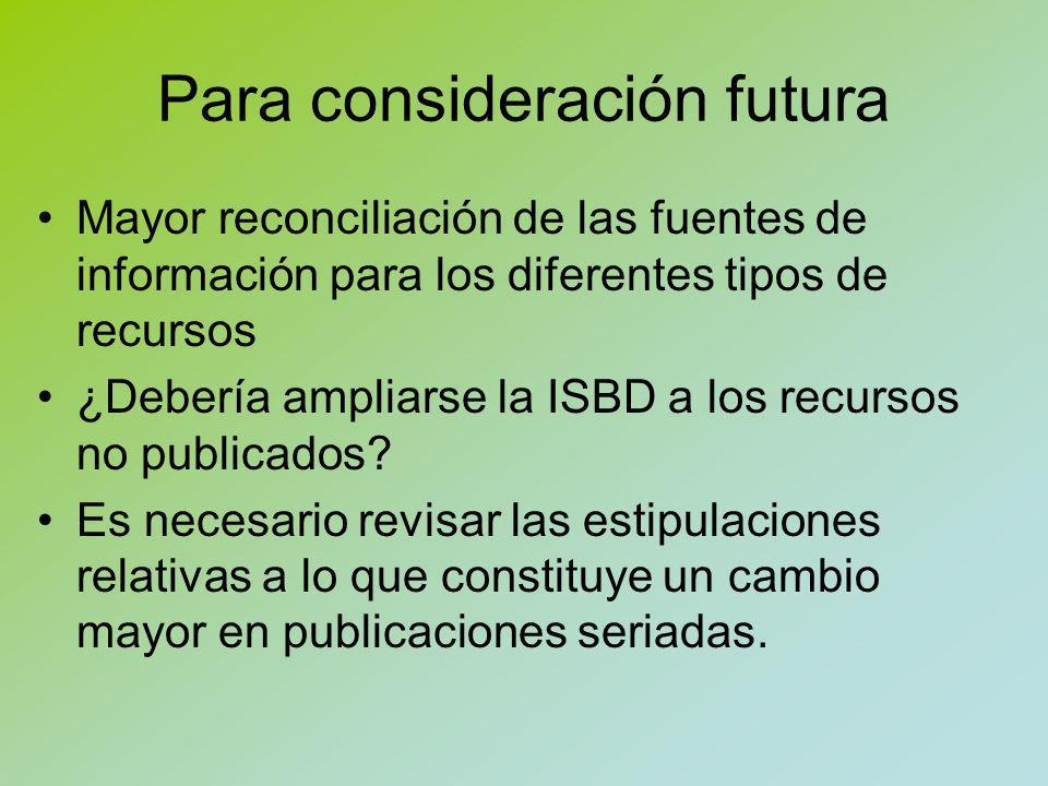 Para consideración futura Definiciones que se necesitan en el Glosario, y cúales revisión.