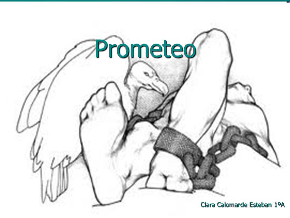 Prometeo Clara Calomarde Esteban 1ºA