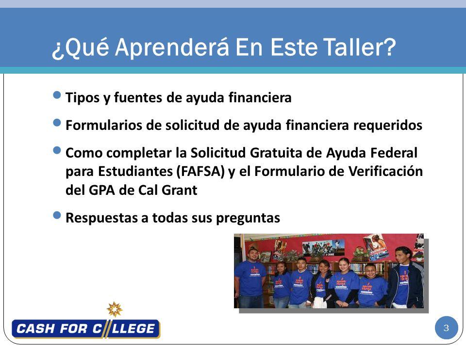 3 Tipos y fuentes de ayuda financiera Formularios de solicitud de ayuda financiera requeridos Como completar la Solicitud Gratuita de Ayuda Federal pa
