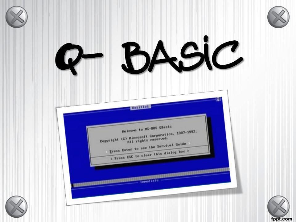 Q-basic Qbasic es un entorno de programación constituido por un editor que permite convertir la computadora en una máquina de escribir, sofisticada para construir programas fuente.