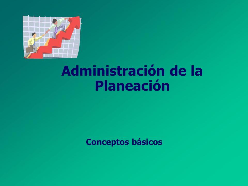 Planificación Estratégica Consiste en: Crear un sistema FLEXIBLE e integrado de los OBJETIVOS y sus ESTRATEGIAS, Que sirva como punto de referencia pa