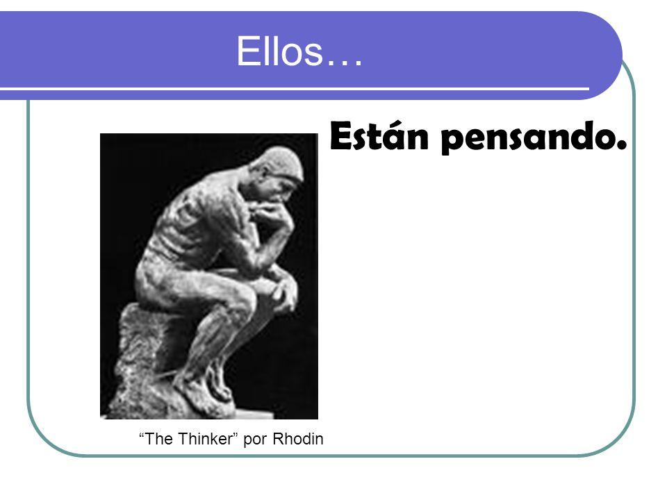 Ellos… Están pensando. The Thinker por Rhodin