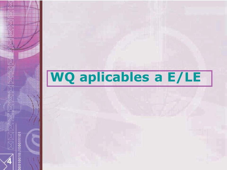4 WQ aplicables a E/LE