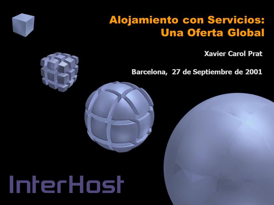 Alojamiento con Servicios: Una Oferta Global Xavier Carol Prat Barcelona, 27 de Septiembre de 2001