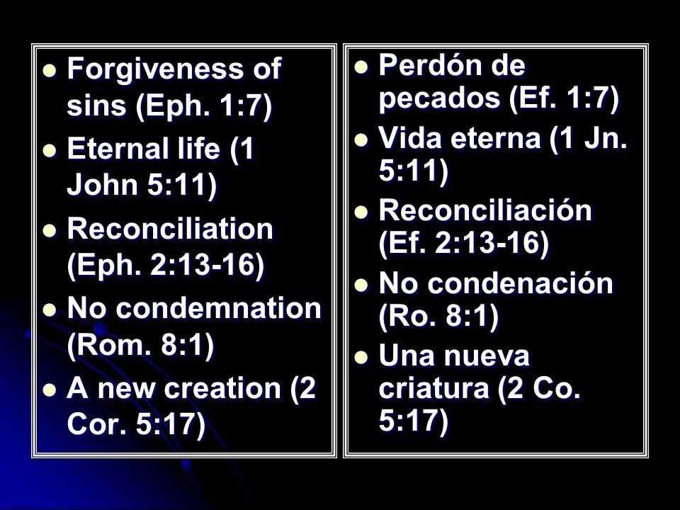 Forgiveness of sins (Eph. 1:7) Forgiveness of sins (Eph.