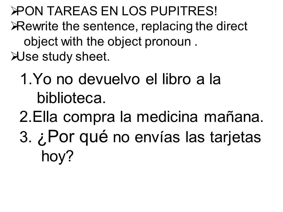 PON TAREAS EN LOS PUPITRES.
