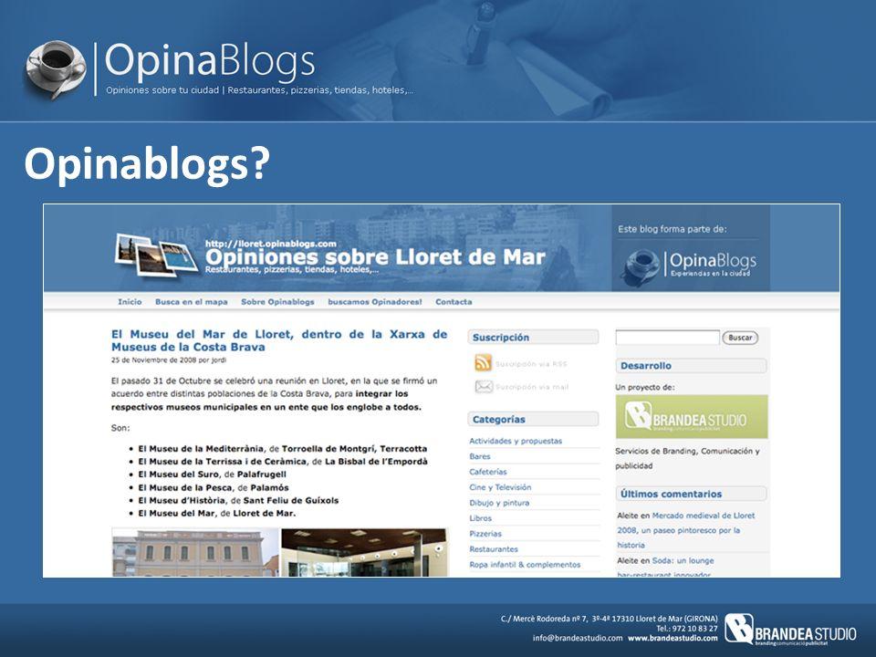 Qué es Opinablogs.Las reseñas son libres, pueden ser tanto positivas como negativas.