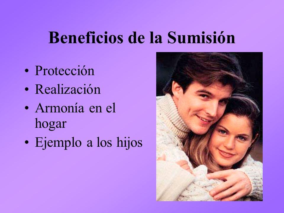 Beneficios de la Sumisión Protección Realización Armonía en el hogar Ejemplo a los hijos
