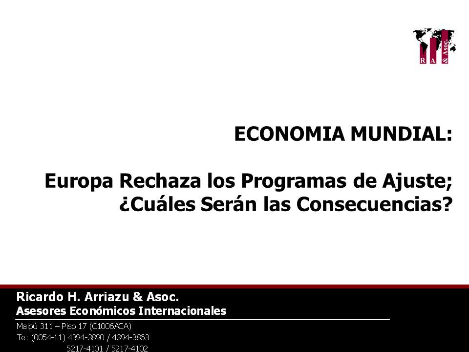 ECONOMIA MUNDIAL: Europa Rechaza los Programas de Ajuste; ¿Cuáles Serán las Consecuencias?