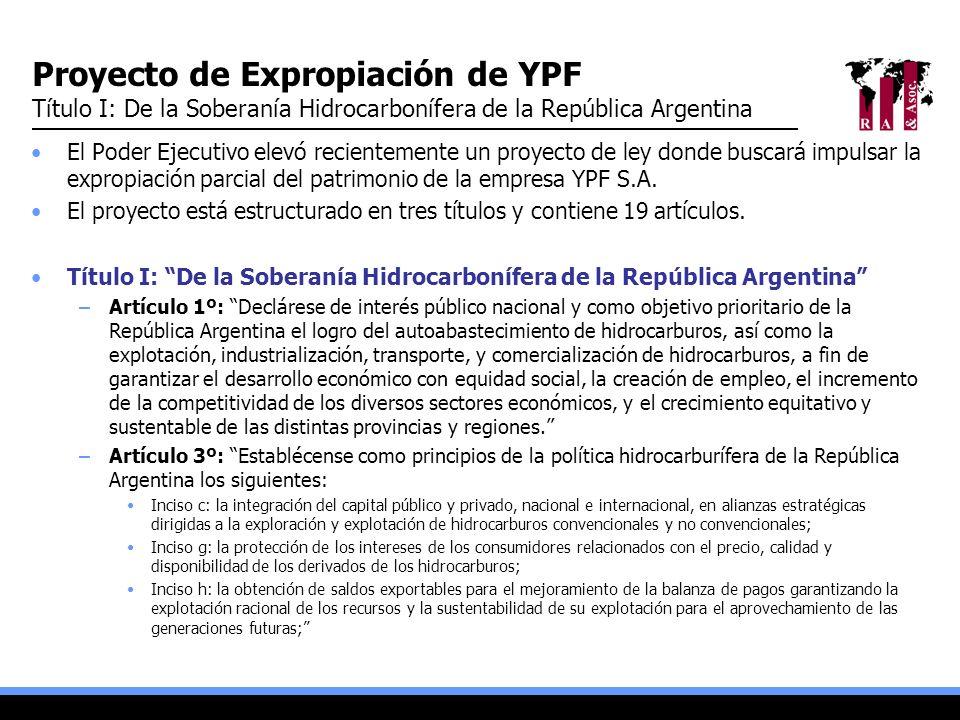 Proyecto de Expropiación de YPF Título I: De la Soberanía Hidrocarbonífera de la República Argentina El Poder Ejecutivo elevó recientemente un proyect