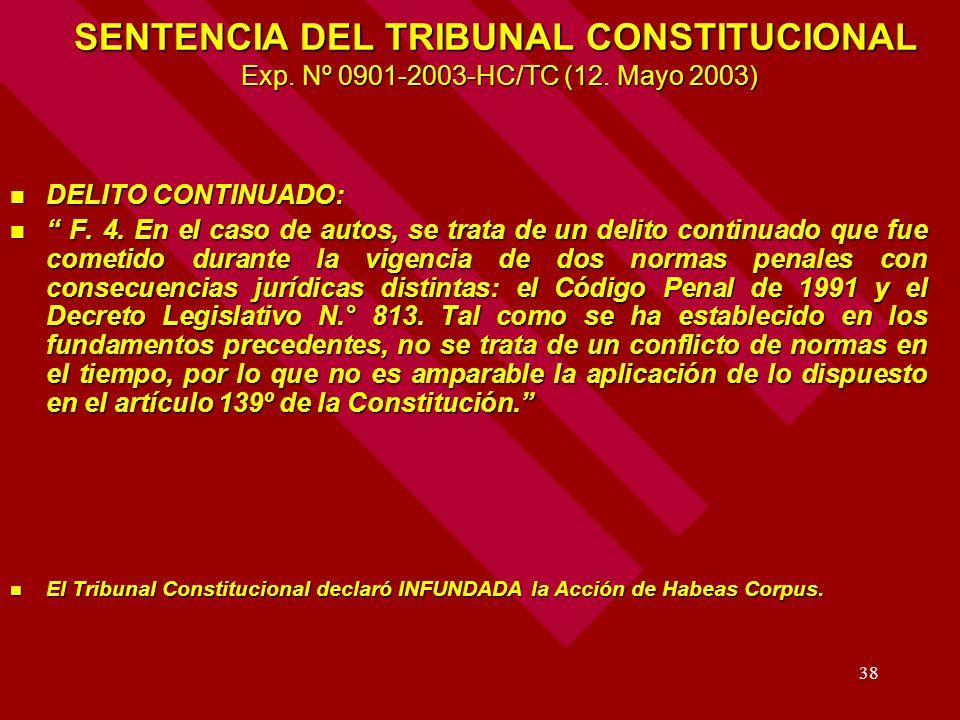 38 SENTENCIA DEL TRIBUNAL CONSTITUCIONAL Exp. Nº 0901-2003-HC/TC (12. Mayo 2003) DELITO CONTINUADO: DELITO CONTINUADO: F. 4. En el caso de autos, se t