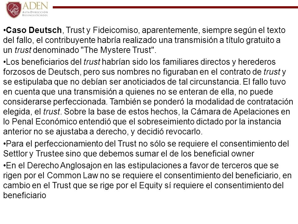 Caso Deutsch, Trust y Fideicomiso, aparentemente, siempre según el texto del fallo, el contribuyente habría realizado una transmisión a título gratuit