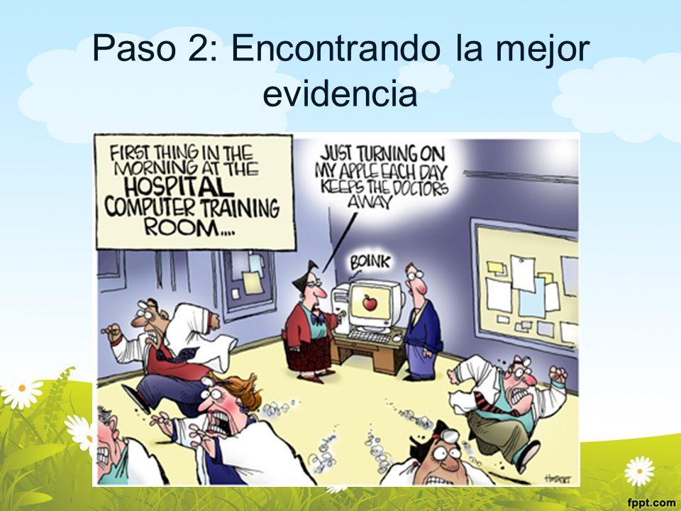Paso 2: Encontrando la mejor evidencia