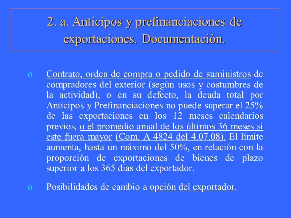 2. a. Anticipos y prefinanciaciones de exportaciones. Documentación. oContrato, orden de compra o pedido de suministros de compradores del exterior (s