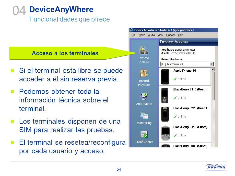 54 Acceso a los terminales Si el terminal está libre se puede acceder a él sin reserva previa. Podemos obtener toda la información técnica sobre el te