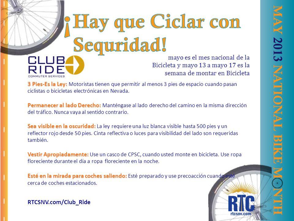 mayo es el mes nacional de la Bicicleta y mayo 13 a mayo 17 es la semana de montar en Bicicleta 3 Pies-Es la Ley: 3 Pies-Es la Ley: Motoristas tienen que permitir al menos 3 pies de espacio cuando pasan ciclistas o bicicletas electrónicas en Nevada.