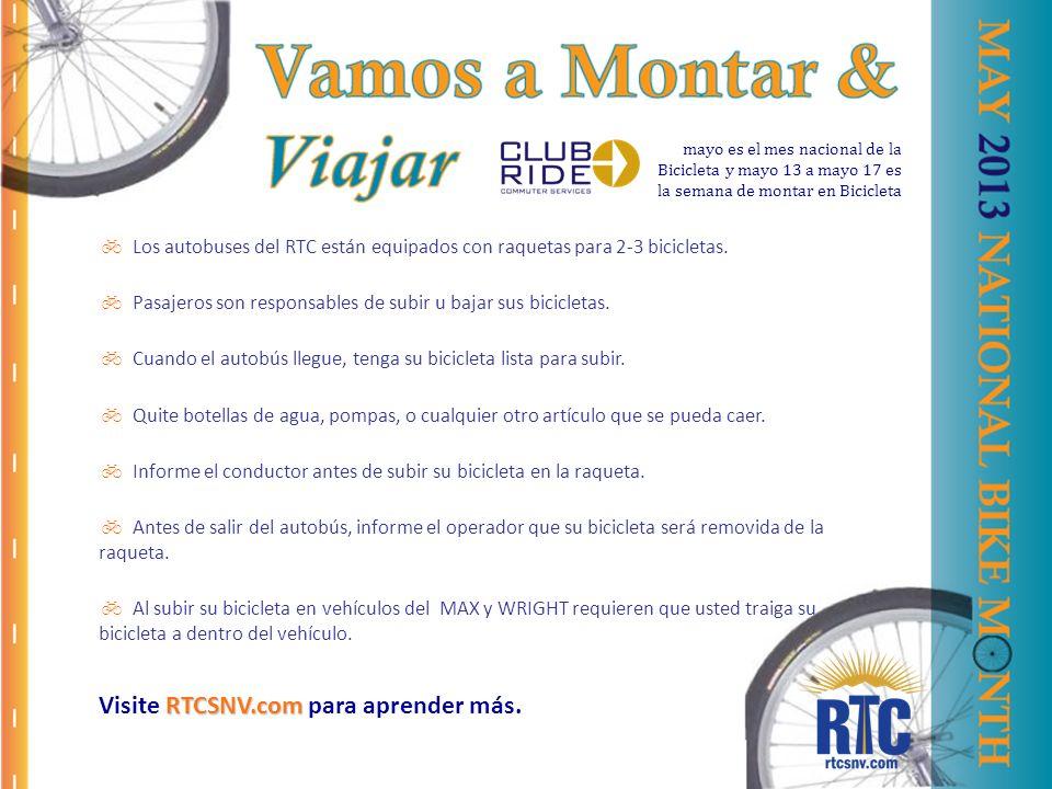 Los autobuses del RTC están equipados con raquetas para 2-3 bicicletas.