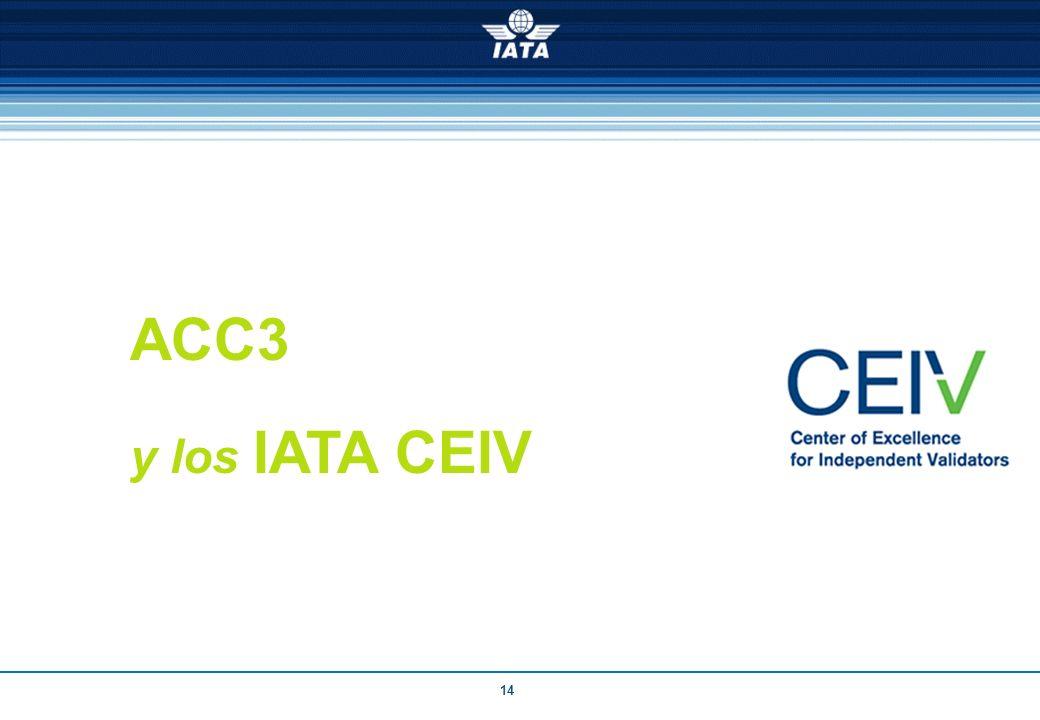 14 ACC3 y los IATA CEIV